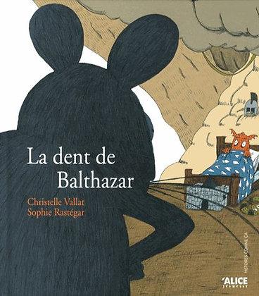 La Dent De Balthazar -  Christelle Vallat