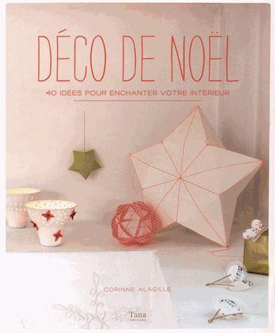 Déco De Noël - 40 Idées Pour Enchanter Votre Intérieur - Corinne Alagille