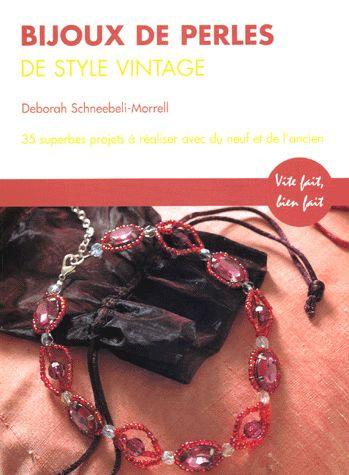 Bijoux De Perles De Style Vintage - 35 Superbes Projets Avec Du Matériel Neuf