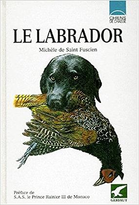 Le Labrador  - Michèle De Saint-Fuscien