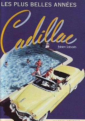 Les Plus Belles Années Cadillac - Fabien Sabatès