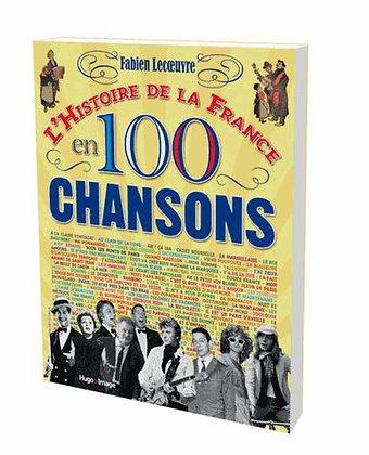 L'histoire De La France En 100 Chansons -  Fabien Lecoeuvre