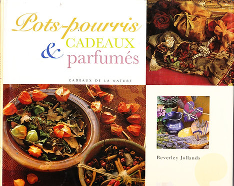 Pots-Pourris Et Cadeaux Parfumés - Beverley Jollands