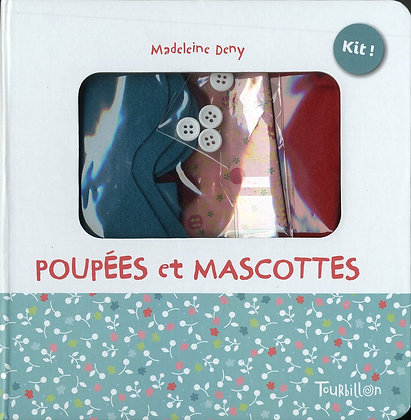 Poupées Et Mascottes - Madeleine Deny