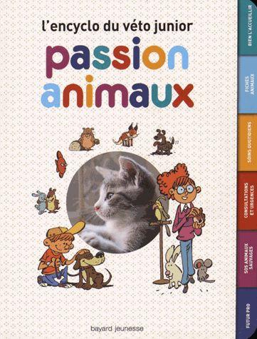 Passion Animaux - L'encyclo Du Véto Junior  - Nathalie Tordjman