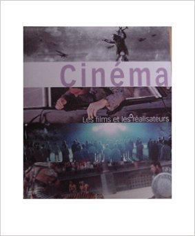 Cinéma - Les Films Et Les Réalisateurs