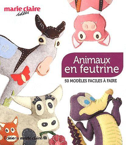Animaux En Feutrine Laurence Herbet