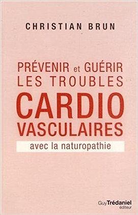 Prévenir et guérir les troubles cardiovasculaire avec la naturopathie