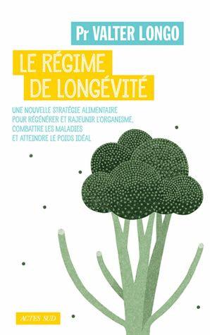Le régime de longévité - Valter Longo