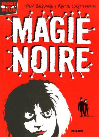 Mort De Peur Tome 2 - Magie Noire