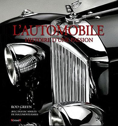 L'automobile Histoire D'une Passion  - Rod Green