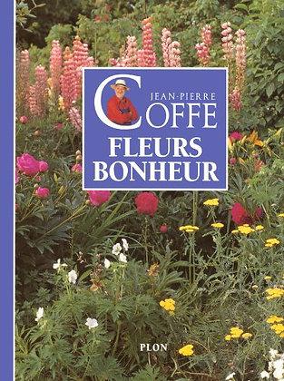 Fleurs Bonheur - Jean-pierre Coffe