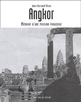 Angkor - Mémoire D'une Passion Française