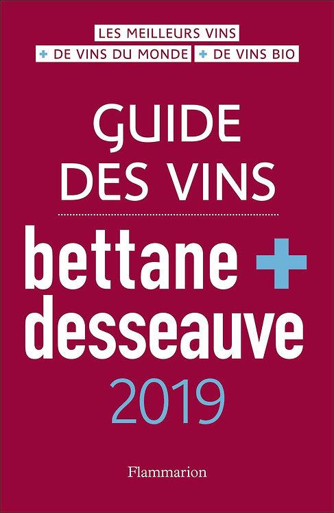 Guide des vins Bettane et Desseauve 2019  - Bettane Michel