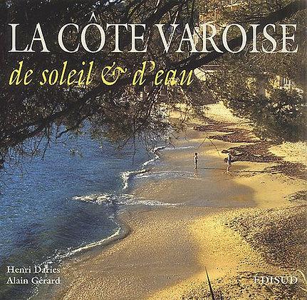 La Côte Varoise - De Soleil Et D'eau - Alain Gérard