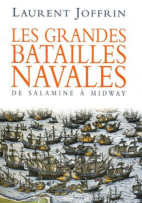 Les grandes batailles navales - De Salamine à Midway