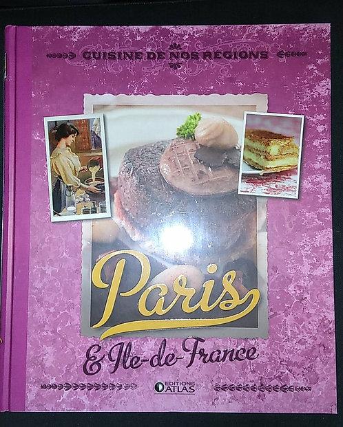 Livre cuisine et vins - Cuisine de nos régions -  Paris et Ile de France