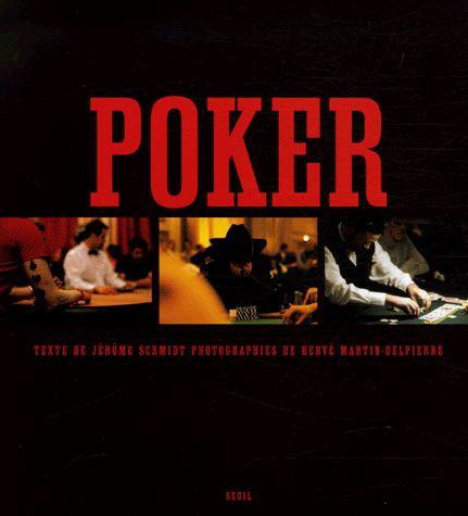 Poker  - Jérôme Schmidt
