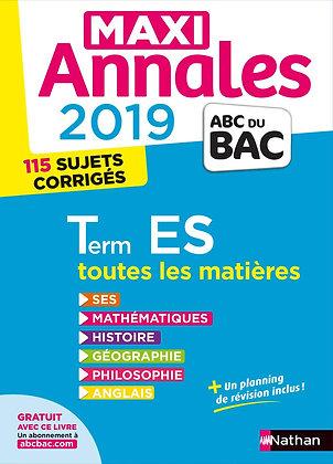 Livre révisions Maxi Annales ABC du Bac 2019 - Terminale ES - S. Benasé-Rebeyrol