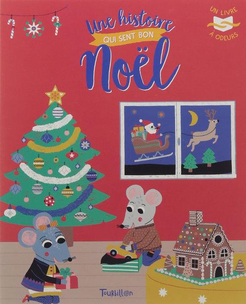 Une Histoire Qui Sent Bon Noël - Emilie Lapeyre