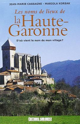 Les Noms De Lieux De la Haute Garonne : D'où  Vient Le Nom De Mon Village