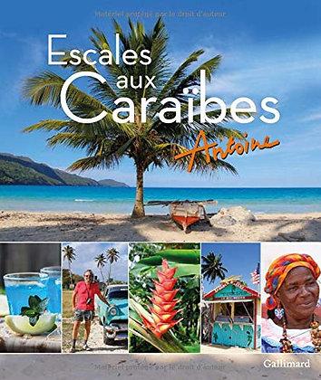 Escales aux Caraïbes - Antoine