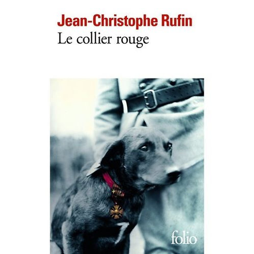 Le Collier Rouge - Rufin Jean-Christophe