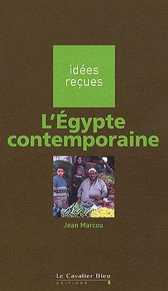 L'Egypte Contemporaine - Guide - Jean Marcou