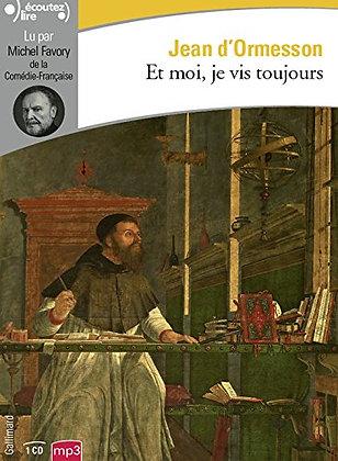 Livre audio CD - Et moi, je vis toujours - Jean D'Ormesson –Lu par Michel Favory