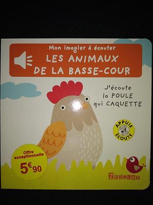 Mon imagier à écouter - Les animaux de la basse-cour - J'écoute la poule