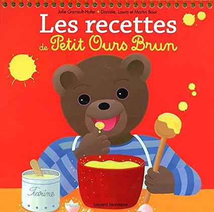 Les Recettes De Petit Ours Brun - Julie Garrault-Hofer