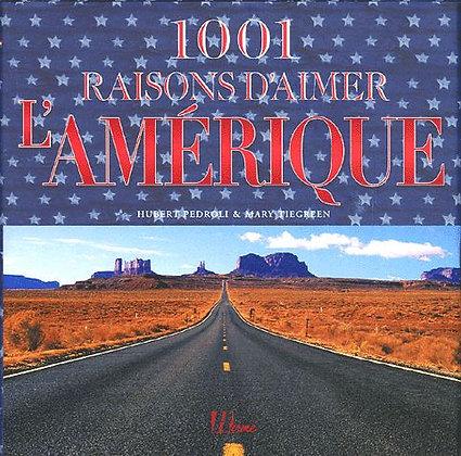 1001 Raisons D'aimer L'Amérique