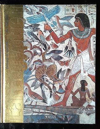 Trésors Et Secrets De L'Egypte : L'art Egyptien