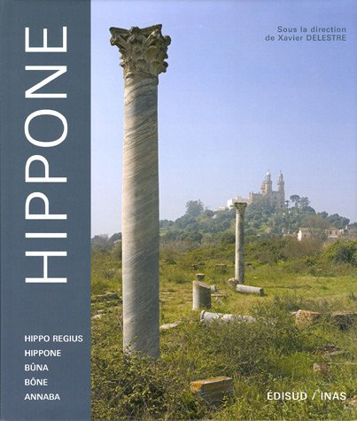 Hippone de Delestre Xavier, Colin De Verdière Hubert,Toumi Khalida