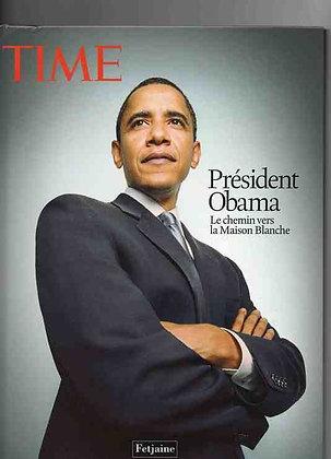 Président Obama Le Chemin Vers La Maison Blanche