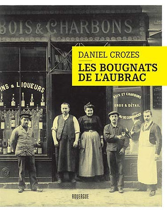 Bougnats de l'Aubrac - Daniel Crozes
