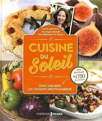 Cuisine Du Soleil - Pour Sublimer Les Produits Méditerranéens