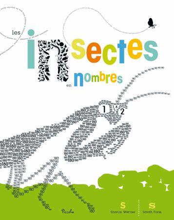 Les Insectes En Nombres - Sharon Werner - Piccolia