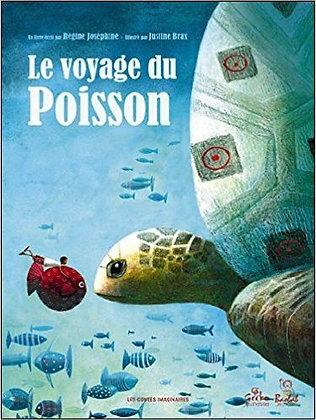 Le Voyage Du Poisson  - Justine Brax