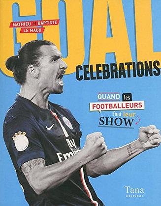 Goal Célébrations  - Mathieu Le Maux