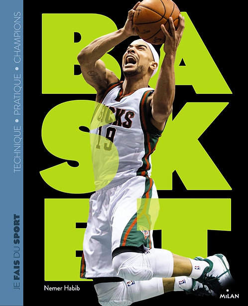 Je fais du basket  - Nemer Habib