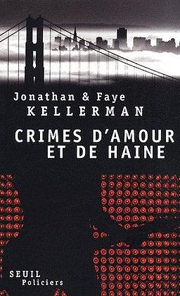 Roman Policier - Crimes D'amour Et De Haine -Jonathan Kellerman