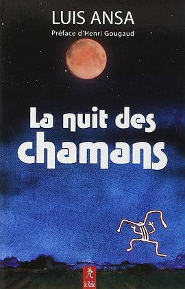 La nuit des chamans - Luis Ansa