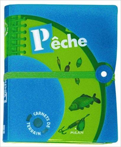 Carnet  de terrain - Pêche - Michel Luchesi