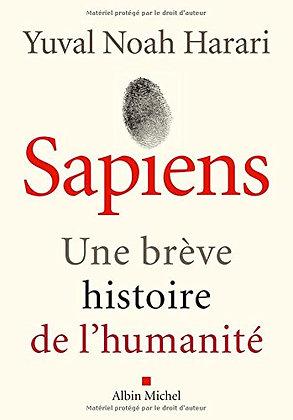 Sapiens: Une brève histoire de l'humanité - Yuval Noah Harari
