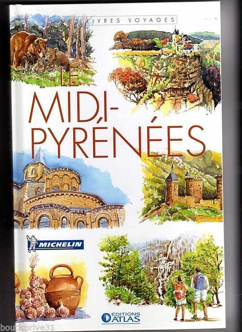 MIDI-PYRENEES  - Michelin - Editions Atlas
