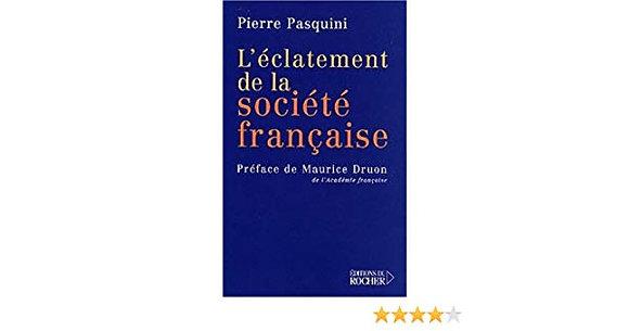 L'éclatement De La Société Française