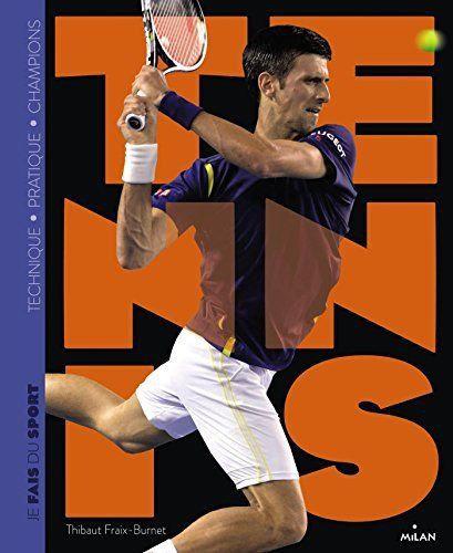 Je Fais Du Tennis - Thibaut Fraix-Burnet