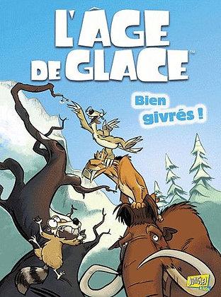 BD L'âge De Glace Tome 1 - Bien Givrés ! Caleb Monroe