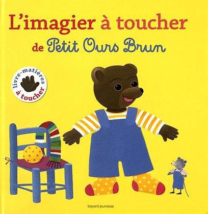 L'imagier À Toucher De Petit Ours Brun - Danièle Bour